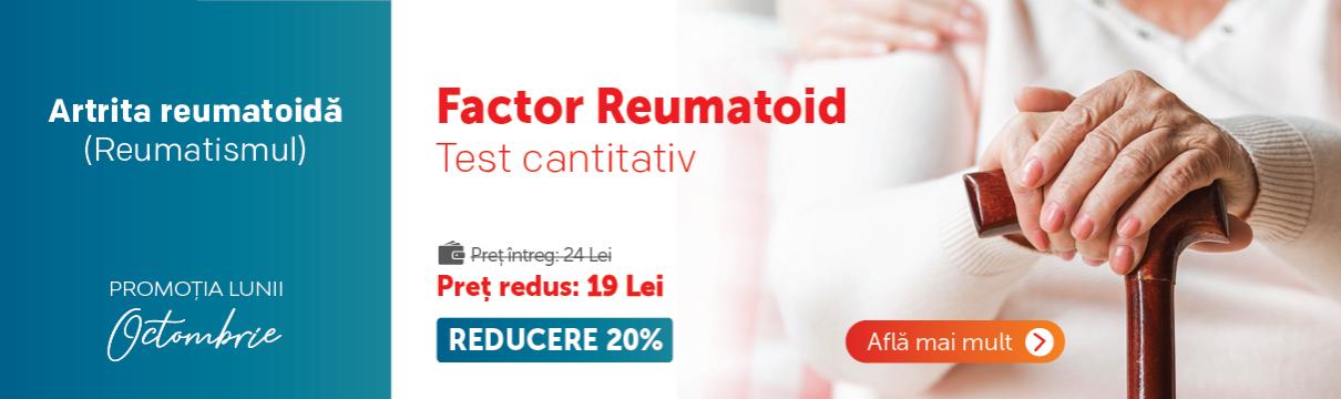 Factor Reumatoid Cantitativ - Promotia lunii octombrie - Clinica Sante